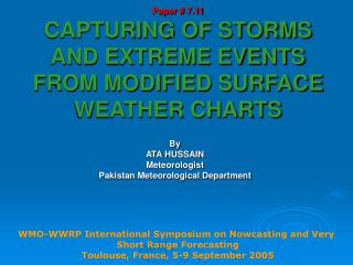 Paper # 7.11 CAPTURING OF STORMS AND EXTREME EVENTS FROM MODIFIED SURFACE WEATHER CHARTS