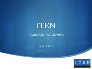 ITEN  Catalyst for Tech Startups
