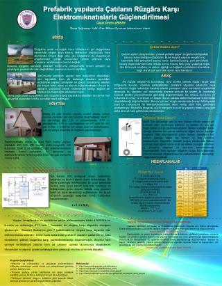 Prefabrik yapılarda Çatıların Rüzgâra Karşı  Elektromıknatıslarla Güçlendirilmesi