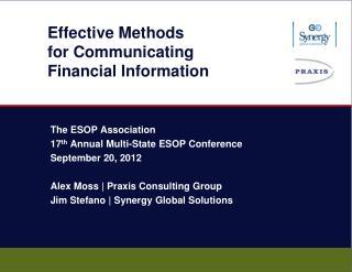 Effective  Methods for Communicating Financial  Information