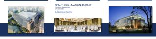 Final Thesis – Nathan Braskey Construction Option Craig Dubler