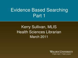 Evidence Based Searching  Part 1