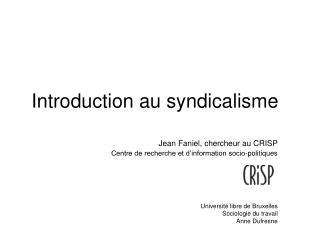Introduction au syndicalisme