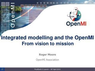 Integrated modelling and the OpenMI From vision to mission
