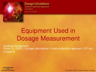 Equipment Used in Dosage Measurement