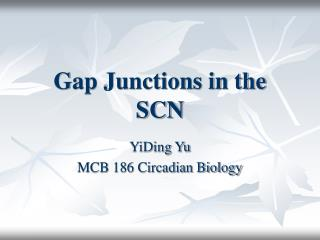 Gap Junctions in the SCN