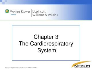Chapter  3 The Cardiorespiratory  System