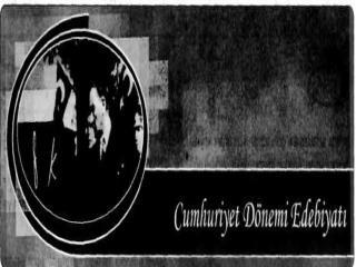 CUMHURİYET DÖNEMİ EDEBİYATI (1923-1940)