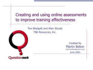 Creating and using online assessments to improve training effectiveness