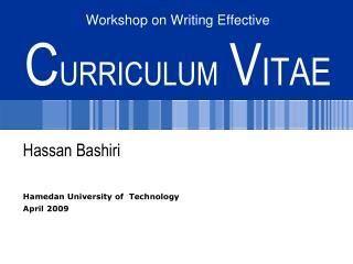 Workshop on Writing Effective C URRICULUM V ITAE