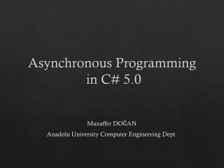 Asynchronous  Programming  in C# 5.0