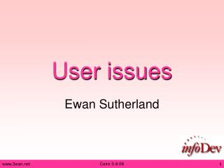User issues