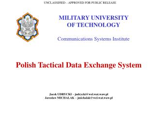 MILITARY UNIVERSITY  OF TECHNOLOGY Communications Systems Institute