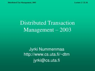 Distributed Transaction Management – 2003