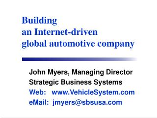 Building an Internet-driven global automotive company