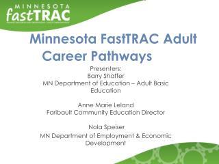 Minnesota  FastTRAC Adult Career Pathways