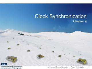 Clock Synchronization Chapter 9