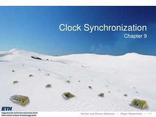 Clock Synchronization Chapter 9