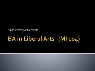 BA in Liberal Arts   (MI 004)