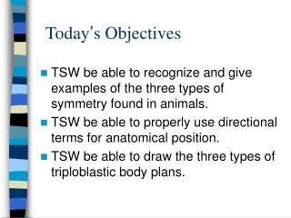 Today ' s Objectives