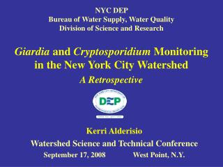 Kerri Alderisio Watershed Science and Technical Conference September 17, 2008West Point, N.Y.