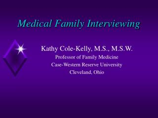 Medical Family Interviewing