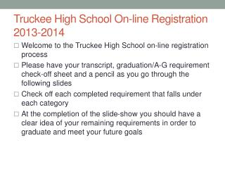 Truckee High School On-line Registration  2013-2014