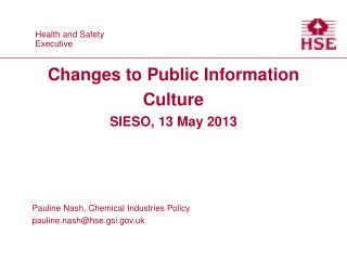 Changes to Public Information Culture SIESO, 13 May 2013