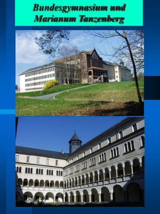 Bundesgymnasium und Marianum Tanzenberg