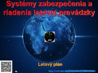 Systémy zabezpečenia a riadenia letovej prevádzky