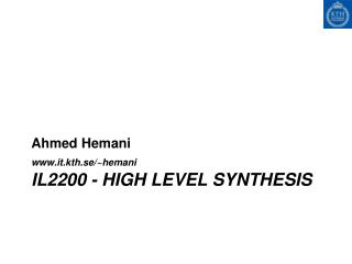IL2200 - High Level Synthesis