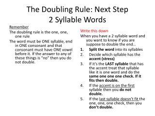 The Doubling Rule: Next Step 2 Syllable Words