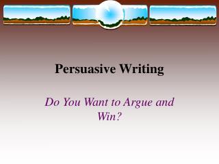 Persuasive Writing