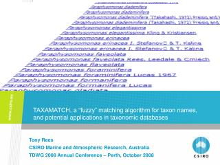 TAXAMATCH, a  fuzzy  matching algorithm for taxon names, and potential applications in taxonomic databases