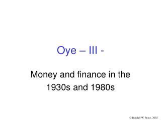 Oye – III -
