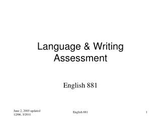 Language & Writing Assessment