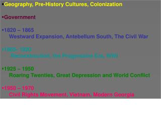 Geography, Pre-History Cultures, Colonization Government  1820 – 1865