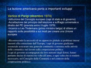 La lezione americana porta a importanti sviluppi Vertice di Parigi (dicembre 1974)