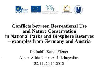 Dr. habil. Karen Ziener Alpen-Adria-Universität Klagenfurt 28.11./29.11.2012