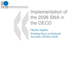 Implementation of the 2008 SNA in the OECD