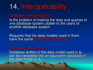 14.  Interoperability
