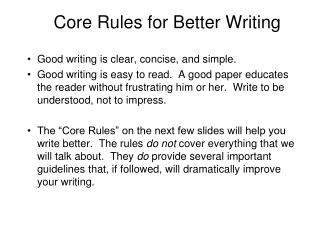 Core Rules for Better Writing