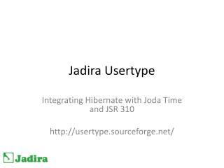 Jadira Usertype