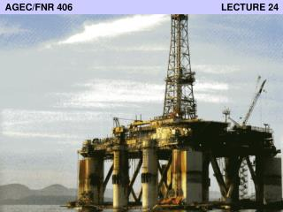 AGEC/FNR 406                                                         LECTURE 24