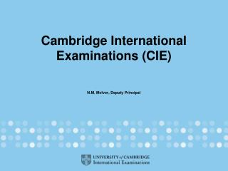 Cambridge International Examinations (CIE)