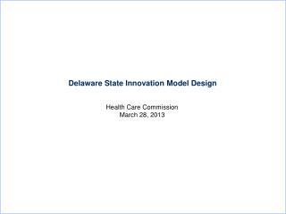 Delaware State Innovation Model Design