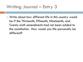 Writing Journal – Entry 3