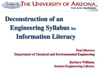Paul Blowers Department of Chemical and Environmental Engineering Barbara Williams