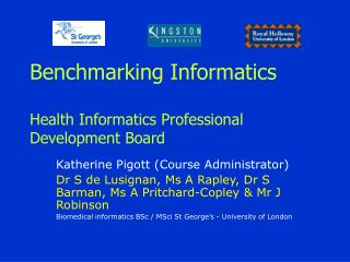 Benchmarking Informatics Health Informatics Professional Development Board