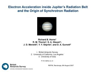 Electron Acceleration inside Jupiter's Radiation Belt and the Origin of Synchrotron Radiation